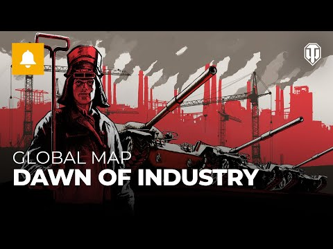 Dawn of Industry on the Global Map!